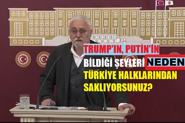"""HDP: """"Trump'ın, Putin'in bildiği şeyi neden Türkiye halklarından saklıyorsunuz?"""""""
