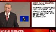 Erdoğan: Maske satışına izin vereceğiz