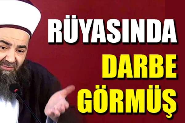 Cübbeli Ahmet'ten darbe açıklaması: Rüyamda gördüm, darbe tehlikesi var!