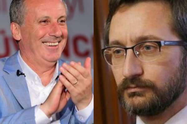 Yine AKP mağdur! Fahrettin Altun'dan İnce'ye eleştiri