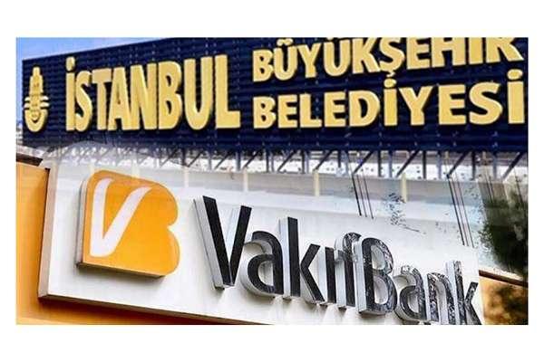 İBB, Vakıfbank ile anlaşmasını bozdu