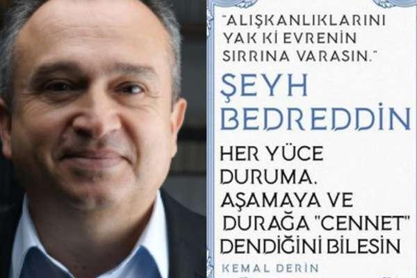 """Kemal Derin'in yeni kitabı çıktı: """"Şeyh Bedreddin"""" raflarda"""