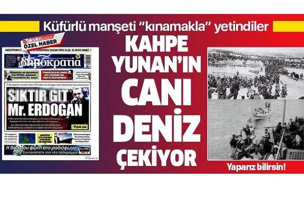 Yandaş medya, Erdoğan'a yönelik çirkin ifadeyi 'Kahpe Yunan' başlığıyla kınadı!