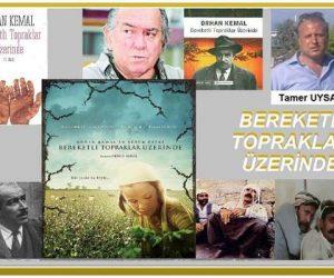 Bereketli Topraklar Üzerine ve Orhan Kemal / Tamer UYSAL