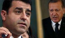 Demirtaş: Erdoğan benden bir hayli korkuyor