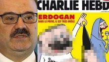 """Bakan yardımcısı Çam'dan Charlie Hebdo dergisine: """"Piçsiniz, orospu çocuğusunuz"""""""