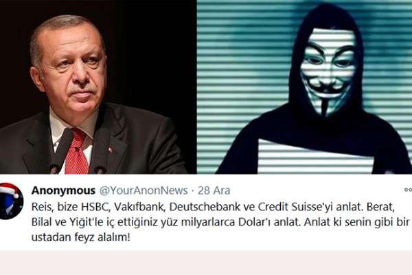 Dünyaca ünlü hacker grubu Anonymous, Erdoğan'a seslendi: Anlat da feyz alalım