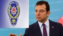 """Emniyetten """"Ekrem İmamoğlu için suikast ihbarı"""" ile ilgili açıklama"""