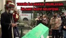 Tekbir İle Hakka Uğurlayan İslamcı Alevi Selefizmi / Özcan ÖĞÜT