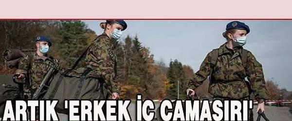 İsviçre'de kadın askerler, erkek iç çamaşırı giymeye zorlanmayacak …