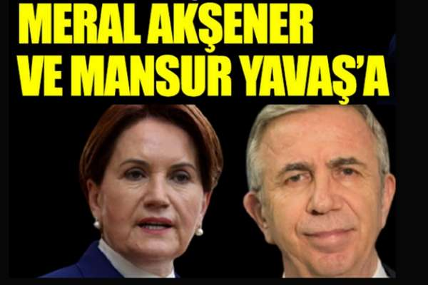 Çin Ankara Büyükelçiliği'nden Meral Akşener ve Mansur Yavaş'a tehdit