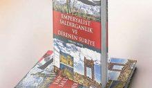 """Ferhat Aktaş'ın """"Emperyalist saldırganlık ve direnen Suriye"""" kitabı çıktı!"""