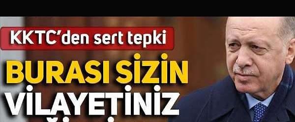 KKTC'den, Türkiye'den sonra KKTC Anayasa Mahkemesi'ni hedef alan Erdoğan'a: Burası sizin vilayetiniz değildir!