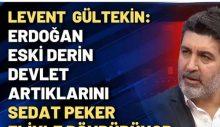 """""""Erdoğan, artık gücü yetmediği eski derin devlet artıklarını, Sedat Peker eliyle dövdürüyor"""""""