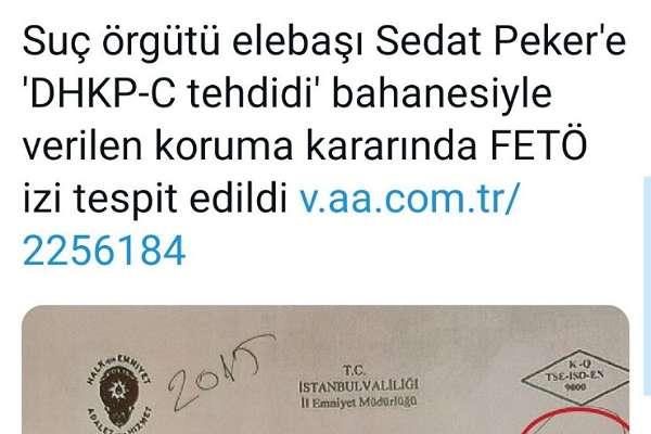 """AA, """"Sedat Peker'e koruma verilmesinde 'FETÖ izi' """" buldu ancak o iz AKP milletvekiline ait çıkınca paylaşımı kaldırdı!"""