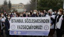 """Sağlıkçılar """"İstanbul Sözleşmesi'nden Vazgeçmiyoruz"""" diyor"""
